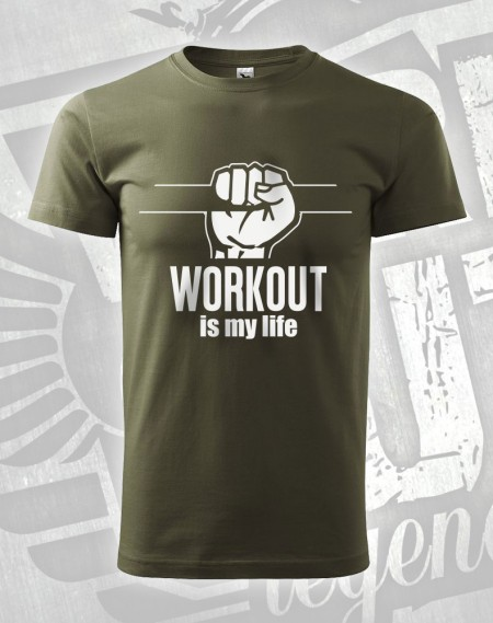 Triko Workout is my Life - vojenská