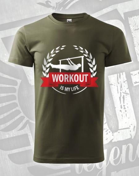 Triko Workout is my life- flever - vojenská